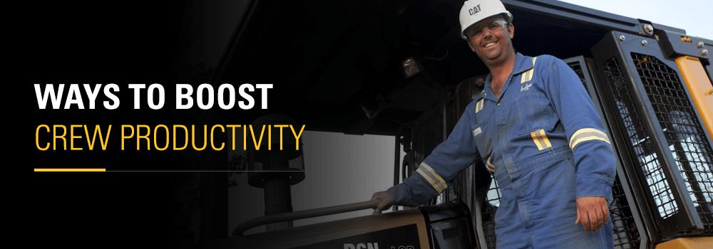 boost crew productivity