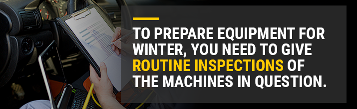 winter equipment inspections